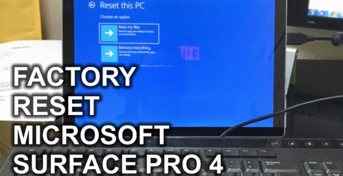Factory Reset Microsoft Surface Pro